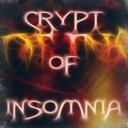An abstract graphic in yellow, orange and red on which there is the inscription: Crypt of Insomnia